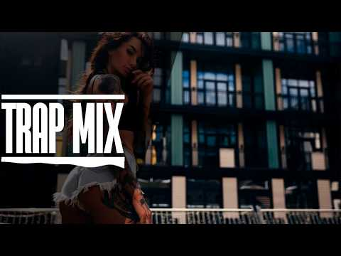 Trap Music Mix 2018 [ BEST OF NATION MUSIC ]