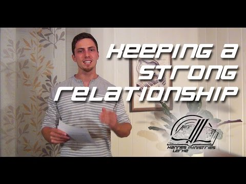 How To Keep A Strong Relationship - 5 MOR
