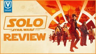 Solo: A Star Wars Story - Spoiler Free Review!