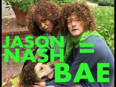 What If Jason Nash Was My BAE?