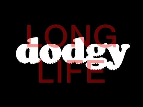 Dodgy - Long Life