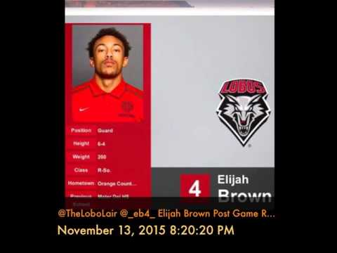 @TheLoboLair @_eb4_ Elijah Brown Post Game Radio UNM vs TSU November 13, 2015 8:20:20 PM
