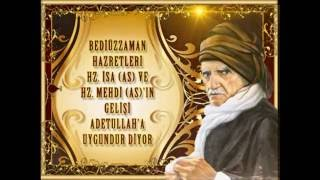 Bediüzzaman Hazretleri Hz. İsa (as) ve Hz. Mehdi (as)