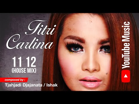 Download House Mix 11, 12 by Fitri Carlina Mp4 baru
