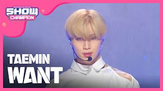 Show Champion Ep 304 Taemin Want