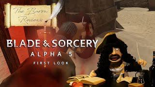 The Baron Reviews   Blade and Sorcery - Alpha 5 The Kicking Update