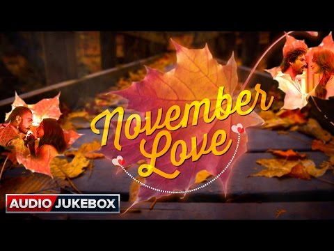 November Love | Audio Jukebox