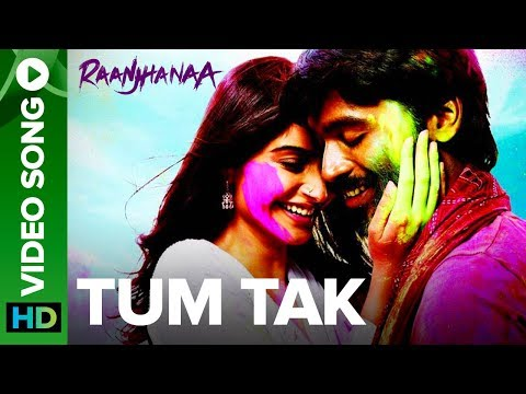 Tum Tak | Full Video Song | Raanjhanaa streaming vf