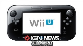 IGN News - Nintendo's Plan to Sell More Wii U's
