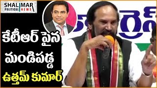 Uttamkumar Reddy Fire On KTR || Shalimar Political News