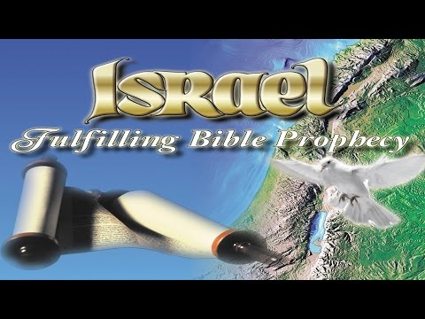 Israel: Fulfilling Bible Prophecy video