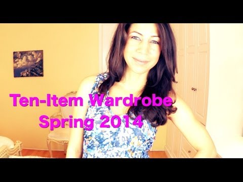 Ten Item Wardrobe Spring 2014