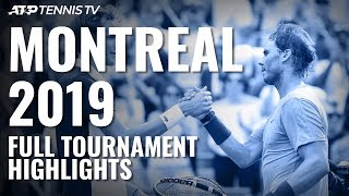 Full Tournament Match Highlights from Coupe Rogers | Montreal 2019