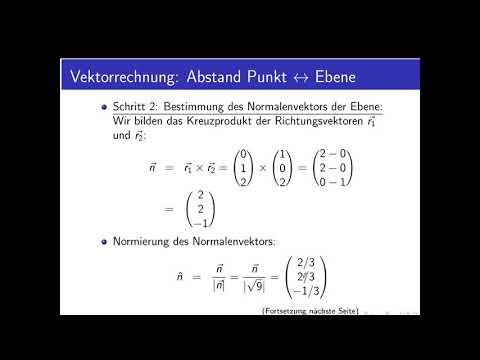 Vektorrechnung Teil 24: weiteres Beispiel für Abstand Punkt/Ebene im Raum