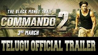 Download Commando 2 | Official Telugu Trailer | Vidyut Jammwal | Adah Sharma | Esha Gupta | 3rd March 2017 3Gp Mp4