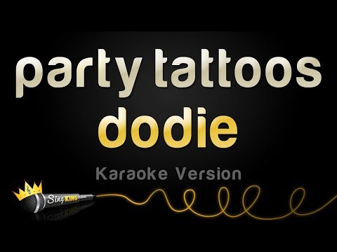 dodie - party tattoos (Karaoke Version)