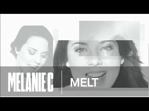 Melanie C - Melt (Music Video) (HQ)