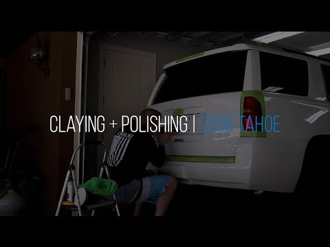 2016 Chevy Tahoe New Car Prep: Video 3 - Clay & Polishing w/CarPro Essence