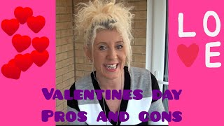 pros and cons of Valentine's Day- 2019