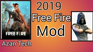 Free Fire mod 2019 latest Apk+Obb Azan Tech
