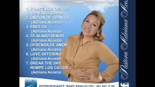 Download Lagu ADRIANA ACOSTA  - UNCION DE LO ALTO Gratis STAFABAND
