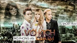 Vợ Kịch Của Em(Remix) - Hồ Phong An