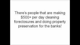 Cleaning Foreclosed Homes: Make 0+ a Day - Property Preservation Business is Recession-Proof