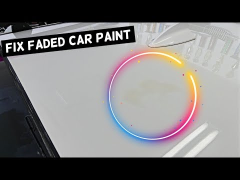 HOW TO FIX FADED PAINT. Sun Damaged Paint