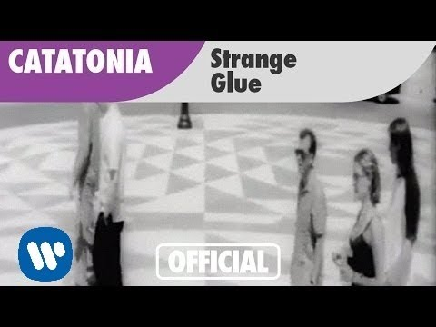 Catatonia - Strange Glue