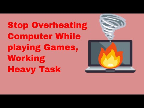 How to Stop Overheating Computer While playing Games , Work heavy Task