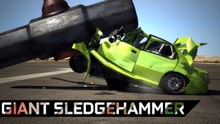 Giant SledgeHammer! - BeamNG.Drive [Crashes & Flying cars! - DOWNLOAD - 60FPS HD]