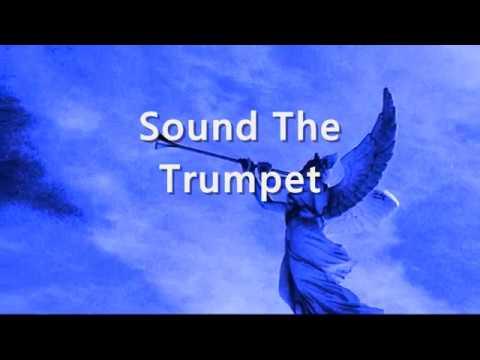 Sound The Trumpet Lyrics