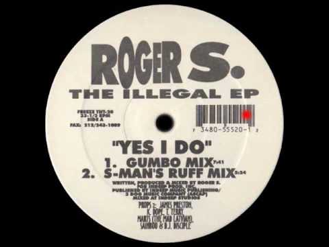 Yes I Do (S-Man's Ruff Mix) - Roger S - The Illegal EP - TNT Records (Side A2)