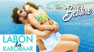 Labon Ka Karobaar Song Out   Befikre   Ranveer Singh   Vaani Kapoor - Song Review
