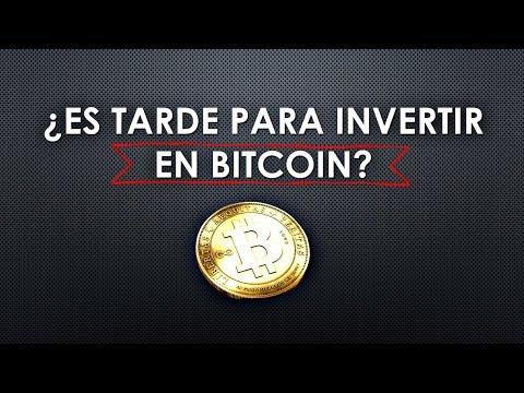 CÓMO INVERTIR EN BITCOINS | ¿Es tarde para invertir en bitcoin?