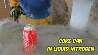 What Happens If You Put Coke Can in Liquid Nitrogen