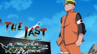 Naruto Shippuden The Movie: 6 - Naruto Shippuden Movie 7 The Last - Informacion Pelicula 2014 - 2015 | World Tros
