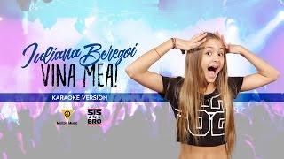 Iuliana Beregoi - Vina mea (Karaoke version)