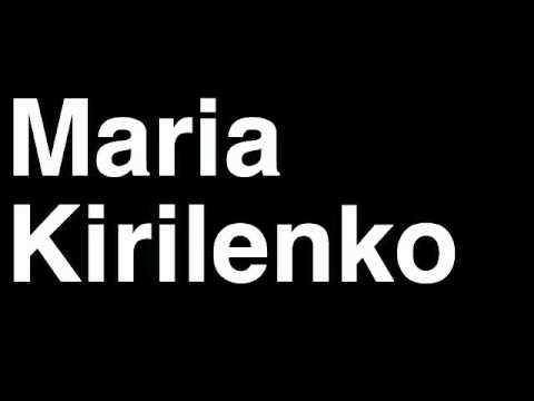 How to Pronounce Maria Kirilenko Russia Bronze Medal Women's Tennis Doubles London 2012 Olympics