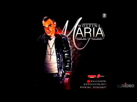 Maria - Wolfine (Prod. By: Chris Jeday) ESTRENO 2012◄ SUSCRIBANSEN◄