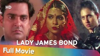 Lady James Bond | Shakti Kapoor | Deepak Shirke | Sanjeevani Gupta | Bollywood Full Movie