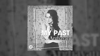 Arghavan - My Past OFFICIAL TRACK