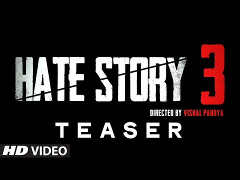 Teaser - Hate Story 3   A T-series Film video