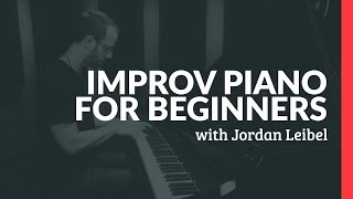 Improv For Beginners - Piano Lessons (Pianote)