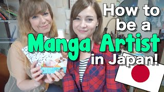 How to be a MANGA ARTIST in Japan! ?????????????????