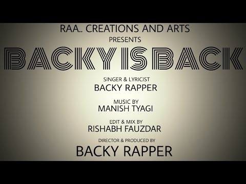 Backy is Back Ft. Backy Rapper Official New Video song 2016 thumbnail