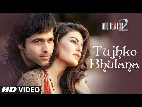 Tujhko Bhulana (Video Song) Murder 2 HD