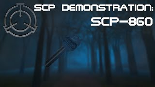 SCP Demonstration: SCP-860