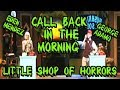 Call Back In The Morning - Little Shop of Horrors - George Adamo & Eden Casalino as Seymour & Audrey