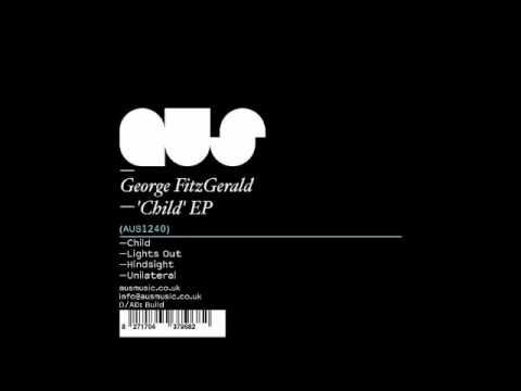 George Fitzgerald - Child (Original Mix)